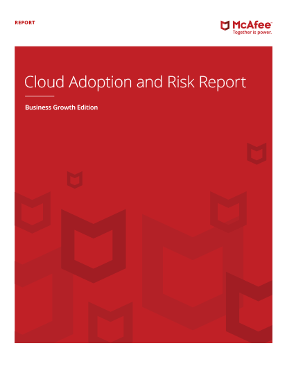 Cloud Adoption and Risk Report: Business Growth Edition